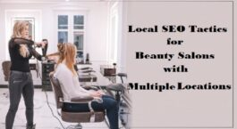 Local SEO Tactics For Beauty Salons With Multiple Locations